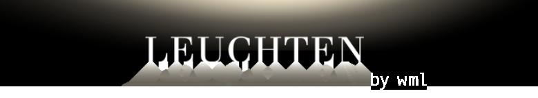 Leuchten leuchten by WML